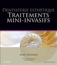 Dentisterie esthetique : traitements mini-invasifs