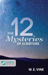 The 12 Mysteries of Scripture