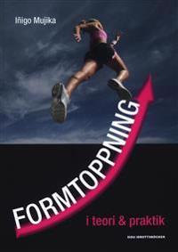 Formtoppning i teori & praktik