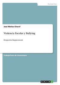 Violencia Escolar y Bullying
