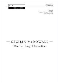 Cecilia, Busy Like a Bee