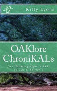 Oaklore Chronikals V. 1, E. 3: One Haunting Telepathic Night in 1993 with Some Gene.Tic'rs and the Tic'd