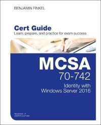 MCSA 70-742 Cert Guide