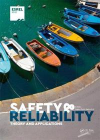 Safety and Reliability - Theory and Applications