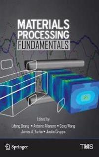 Materials Processing Fundamentals