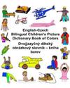 English-Czech Bilingual Children's Picture Dictionary Book of Colors