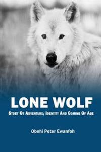 Lone Wolf: Story of Adventure, Identity and Coming of Age