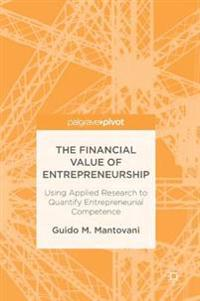 The Financial Value of Entrepreneurship