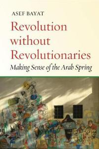Revolution Without Revolutionaries