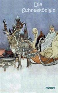 Die Schneekönigin (Notizbuch)
