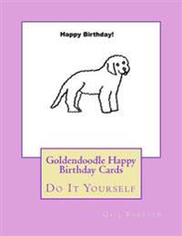 Goldendoodle Happy Birthday Cards: Do It Yourself