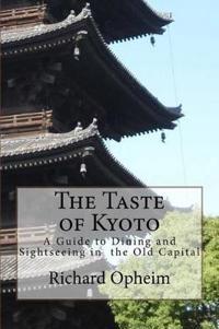 The Taste of Kyoto