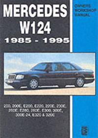 Mercedes W124 1985-1995 Owners Workshop Manual