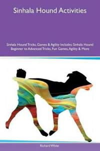 Sinhala Hound Activities Sinhala Hound Tricks, Games & Agility Includes