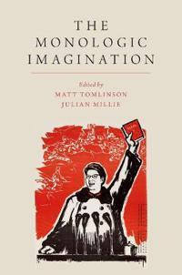 The Monologic Imagination
