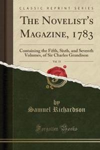The Novelist's Magazine, 1783, Vol. 11