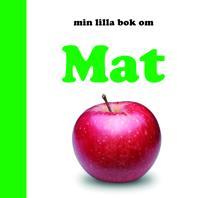 Min lilla bok om Mat