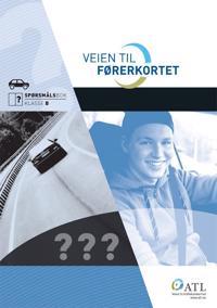 Veien til førerkortet; Spørsmålsbok klasse B