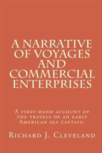 A Narrative of Voyages and Commercial Enterprises