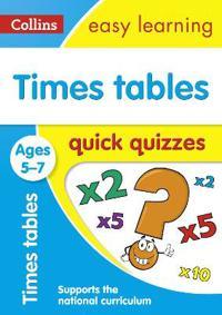 Times Tables Quick Quizzes: Ages 5-7