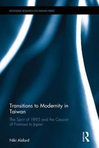 Transitions to Modernity in Taiwan