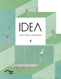 Idea 4 Tieto, tiede ja todellisuus