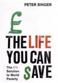 Life you can save - how to play your part in ending world poverty