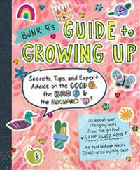 Bunk 9's Guide to Growing Up