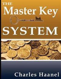 The Master Key System - Charles F Haanel - böcker (9789562911641)     Bokhandel