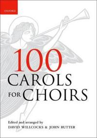 100 carols for choirs - paperback
