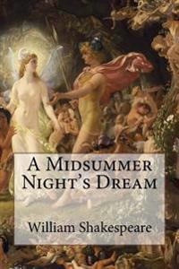A Midsummer Night's Dream William Shakespeare
