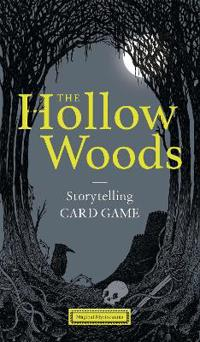 The Hollow Woods