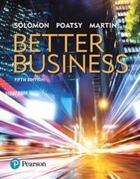 Better Business Plus Mybizlab with Pearson Etext -- Access Card Package