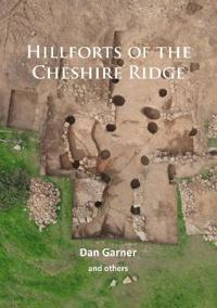 Hillforts of the Cheshire Ridge