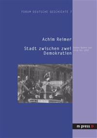 Stadt Zwischen Zwei Demokratien: Baden-Baden Von 1930 Bis 1950