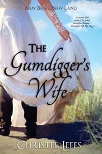 The Gumdigger's Wife