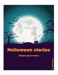 Halloween Stories: Classic Ghost Stories