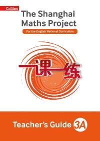 The Shanghai Maths Project Teacher's Guide Year 3A