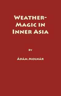 Weather-Magic in Inner Asia, Vol 158