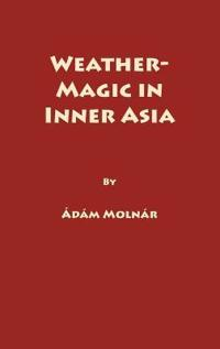 Weather Magic in Inner Asia