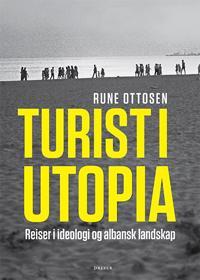Turist i Utopia - Rune Ottosen pdf epub