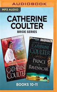 Catherine Coulter Bride Series: Books 10-11: Wizard's Daughter & Prince of Ravenscar