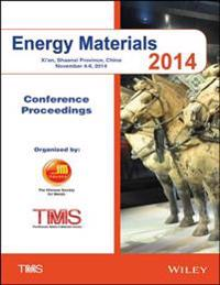 Proceedings of the 2014 Energy Materials Conference