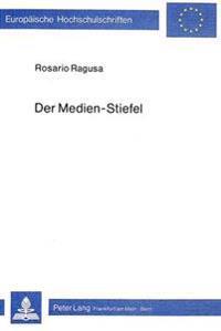 Der Medien-Stiefel: Italienberichterstattung in Der Deutschen Presse