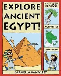 Explore Ancient Egypt!
