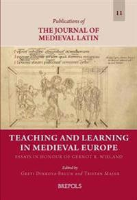 Teaching and Learning in Medieval Europe