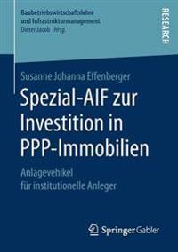Spezial-Aif Zur Investition in Ppp-Immobilien