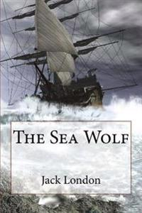 The Sea Wolf Jack London