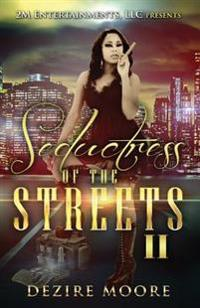 Seductress of the Streets II