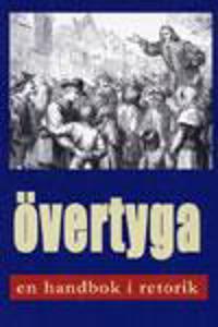 Övertyga: en handbok i retorik